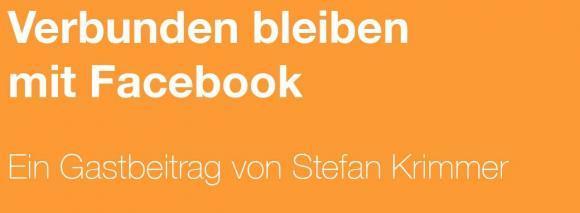 Verbunden bleiben mit Facebook