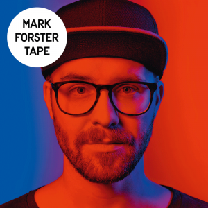 Mark Forster - Tape - Album Cover