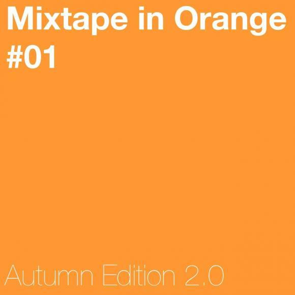 Mixtape in Orange #01 - Autumn Edition 2.0
